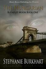 The Hungarian, A, Burkhart, Stephanie, Very Good, 2012-11-09,