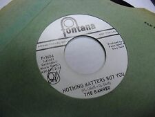 THE BANNED My Life Is Not My Own/Nothing Matters 45 RPM Fontana Records VG+