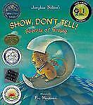 Show; Don't Tell! : Secrets of Writing by Josephine Nobisso (2004, Hardcover)