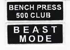 BEAST MODE BENCH PRESS 500 CLUB SEW/IRON ON PATCH EMBROIDERED WEIGHTLIFTING GYM
