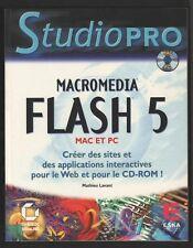 █ MACROMEDIA FLASH 5 Studio Pro Mac et PC (Livre + Cd-Rom) par Mathieu Lavant █