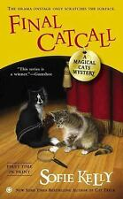 Magical Cats: Final Catcall : A Magical Cats Mystery 5 by Sofie Kelly (2013,...