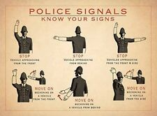 POLICE SIGNALS KNOW YOUR HAND SIGNS - HIGHWAY CODE METAL SIGN TIN PLAQUE  501
