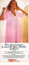 PUBLICITE ADVERTISING 024   1969   ROSY   lingerie 24-24 nuisette