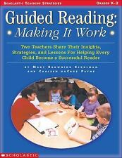 Guided Reading: Making It Work (Grades K-3)