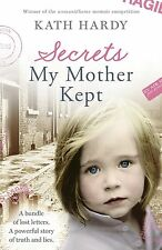 Secrets My Mother Kept: What If Everything You Knew About Yourself Was a Lie?,AC