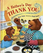 A Father's Day Thank You by Janet Nolan (2007, Hardcover)