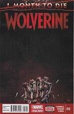 WOLVERINE #12 / 1 MONTH TO DIE / 1ST PRINT / MARVEL COMICS FREE SHIPPING IN USA