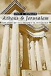 Athens and Jerusalem: The Role of Philosophy in Theology by Bonsor, Jack A.