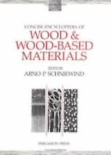 Advances in Materials Sciences and Engineering: Concise Encyclopedia of Wood...
