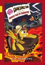 My Little Pony: Daring Do and the Marked Thief of Marapore (The Daring Do...
