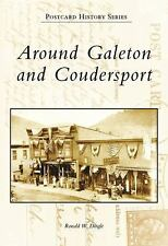 Around Galeton and Coudersport (PA) (Postcard History Series), Dingle, Ronald W.