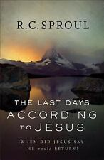 The Last Days according to Jesus: When Did Jesus Say He Would Return?