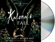 House of Night Novellas: Kalona's Fall 4 by P. C. Cast and Kristin Cast...
