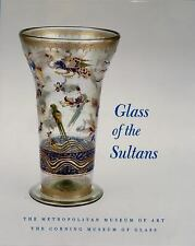 Glass of the Sultans (Metropolitan Museum of Art Series)-ExLibrary