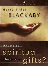 NEW What's So Spiritual about Your Gifts by Henry T. Blackaby Hardcover Book (En