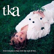 T-Ka - And Maybe a Tree Will Rise Out of Me... (2008)  CD Limited Edition NEW