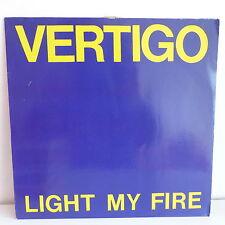 """MAXI 12"""" VERTIGO Light my fire ( THE DOORS ) 613513 213"""