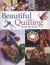 Beautiful Quilling Step-by-Step by Judy Cardinal, Janet Wilson, Diane Crane,...