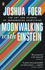 Moonwalking with Einstein: The Art and Science of Remembering Everything (Paper.