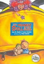 The Meanest Doll in the World Bk. 2 by Laura Godwin and Ann M. Martin (2005,...