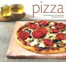 Pizza: More than 60 Recipes for Delicious Homemade Pizza Morgan, Diane, Gemigna