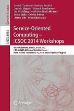 Lecture Notes in Computer Science: Service-Oriented Computing - ICSOC 2014...