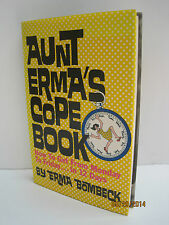 Aunt Erma's Cope Book: How to Get from Monday to Friday... in Twelve Days