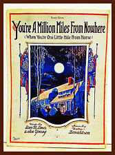 1919 You're a Million Miles from Nowhere Sheet Music-Piano (Also bonus Song)