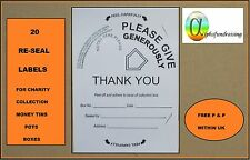 20 RE-SEAL LABELS FOR CHARITY COLLECTION DONATION TINS/BOXES/POTS (FUNDRAISING)