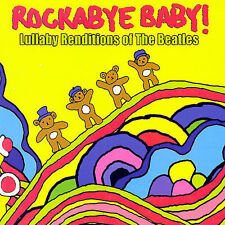 Rockabye Baby! Lullaby Renditions of The Beatles Rockabye Baby! Audio CD