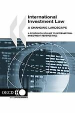 International investment Law : A changing Landscape by Organisation for...