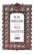 All Saints by K. D. Miller (2014, Paperback)