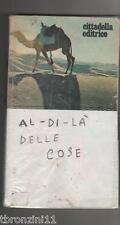 AL DI LA' DELLE COSE - 1973