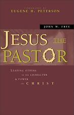 NEW - Jesus the Pastor by Frye, John W.