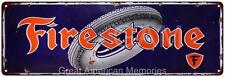 Firestone Tires Vintage Look Reproduction 6x18 Metal Sign 6180078
