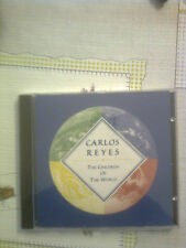 REYES CARLOS - THE CHILDREN OF THE WORLD -  CD