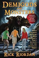 DEMIGODS AND MONSTERS Authors on Rick Riordan's Percy Jackson Olympians NEW book