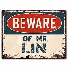PP4075 Beware of MR. LIN Plate Chic Sign Home Store Wall Decor Funny Gift