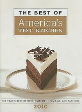The Best of America's Test Kitchen 2010 Best of America's Test Kitchen Cookbook