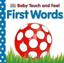 First Words (Baby Touch and Feel), DK Board book Book