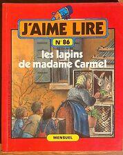 J'aime lire 86 les lapins de madame Carmel 1984 avec marque page