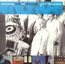 Welcoming Home the Astronauts Flickerstick MUSIC CD