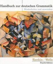 Handbuch Zur Deutschen Grammatik : Wiederholen und Anwenden by Jamie Rankin...
