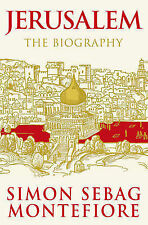 Jerusalem: The Biography by Simon Sebag Montefiore (Hardback, 2011)