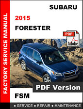 2015 SUBARU FORESTER ULTIMATE FACTORY SERVICE REPAIR WORKSHOP MAINTENANCE MANUAL
