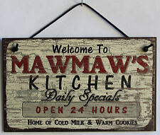 Mawmaw s Sign Kitchen Grandma Mom Diner House Bake Cook Cookie Parent Home
