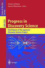 Progress in Discovery Science: Final Report of the Japanese Discovery Science Pr