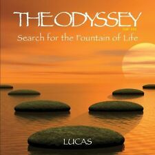 Odyssey Part 1: Search For The Fountain Of Life - Lucas (2014, CD NIEUW)