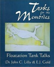 TANKS FOR THE MEMORIES: Flotation Tank Talks, GOLD, E, New Condition